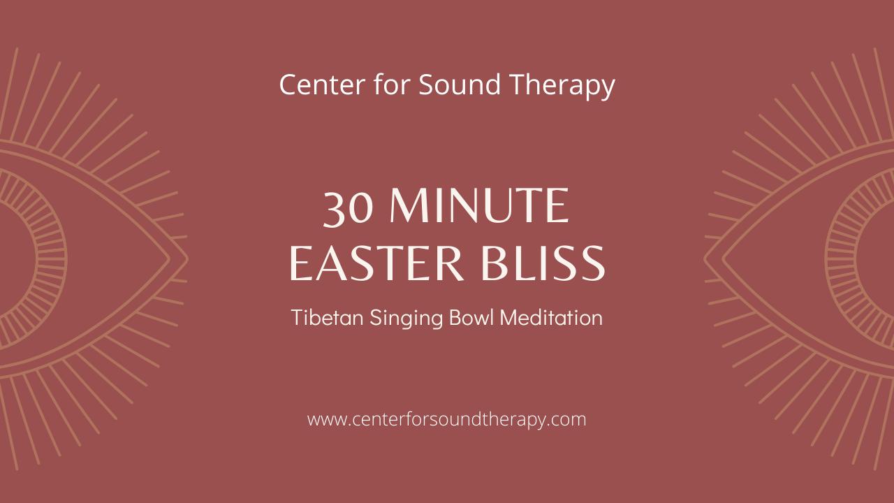 30 Minute Easter Bliss