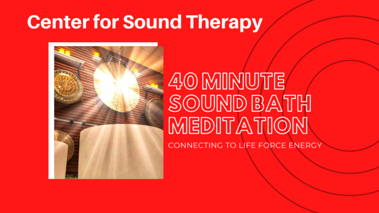 40 Minute Sound Healing Meditation