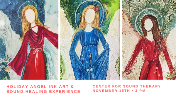 Holiday Angel Art & Sound Healing Experience